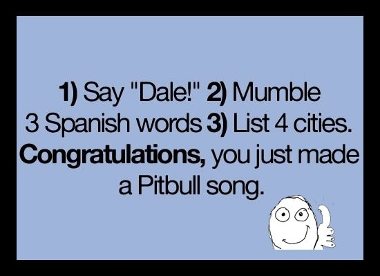 How to make a Pitbull song
