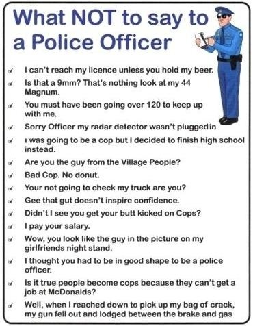What Not To Say To A Cop
