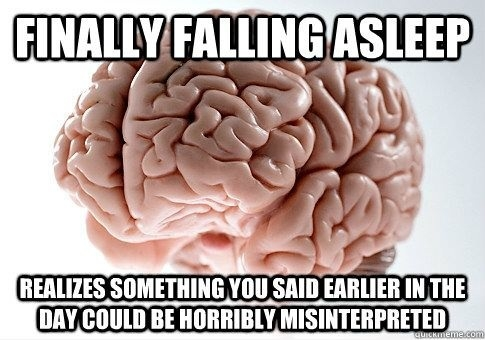 Scumbag brain at night