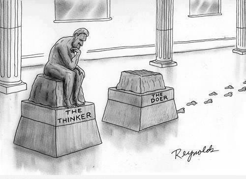 The thinker & the doer