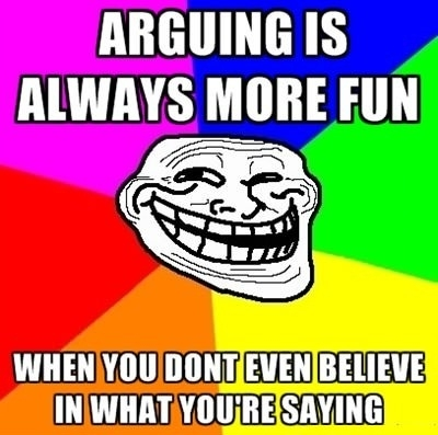 Arguing is always more fun