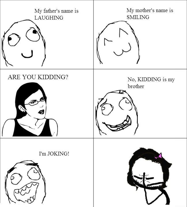 I'm joking