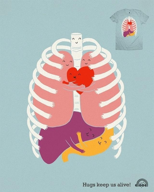 Hugs keeps us alive..