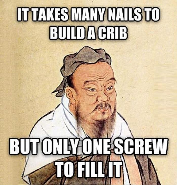 Confucius say..