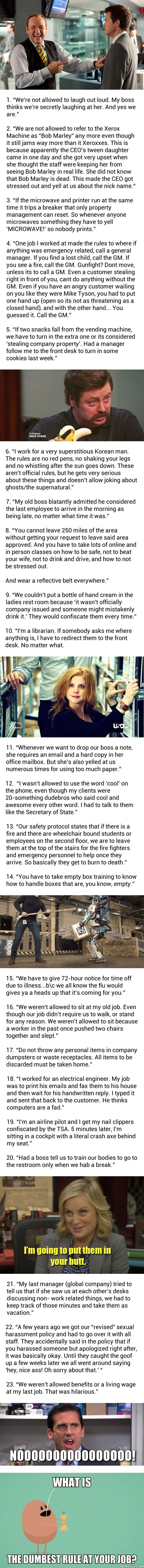 Dumbest workplace rules