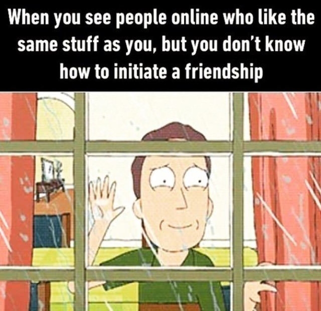 Friends would be nice