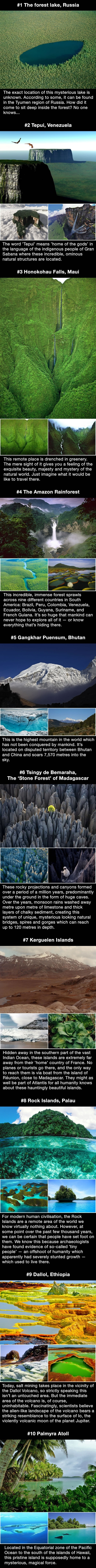 Incredible and mysterious places untouched by mankind