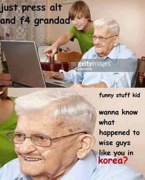 Damn it granddad