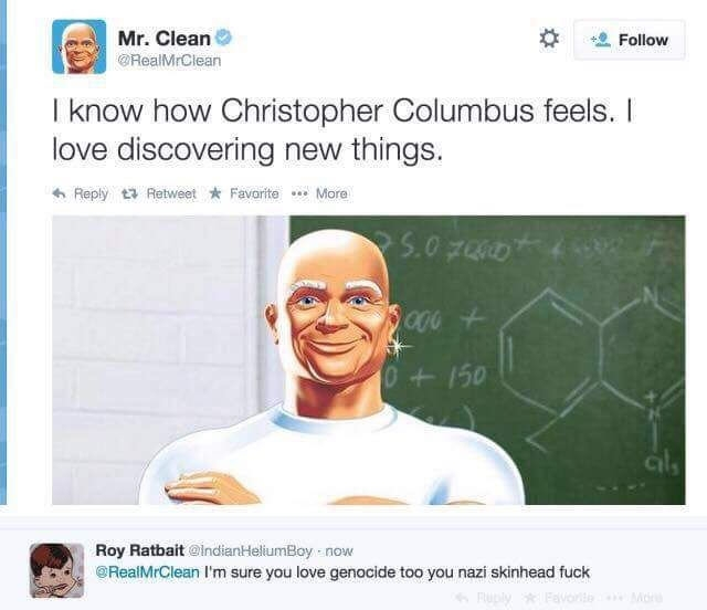 Mr. Clean, likes it dirty