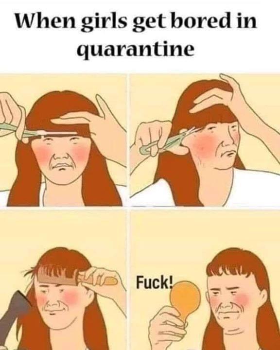 When girls get bored in quarantine