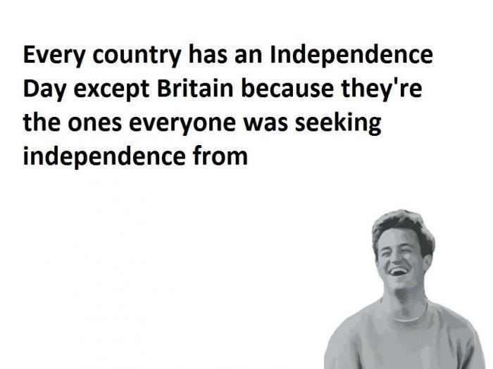 Oi where's my independence mate