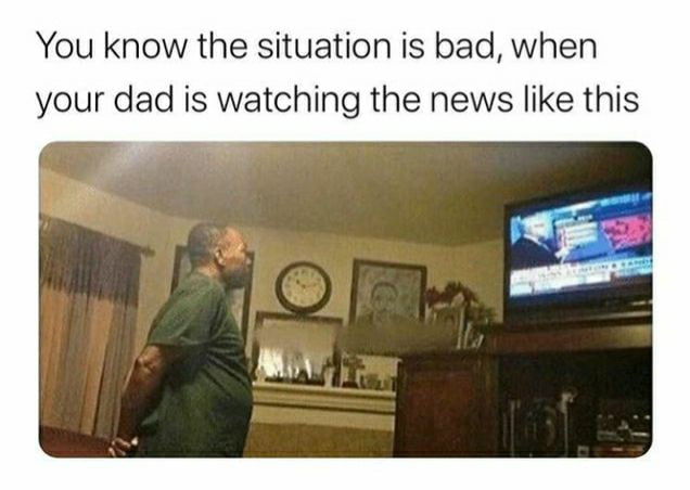 You know the situation is bad