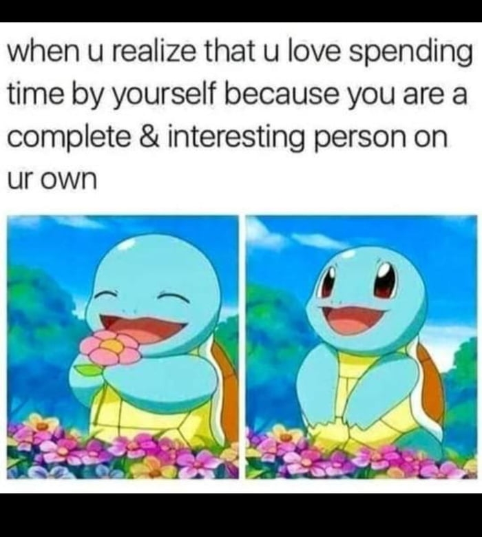 Spending time by yourself