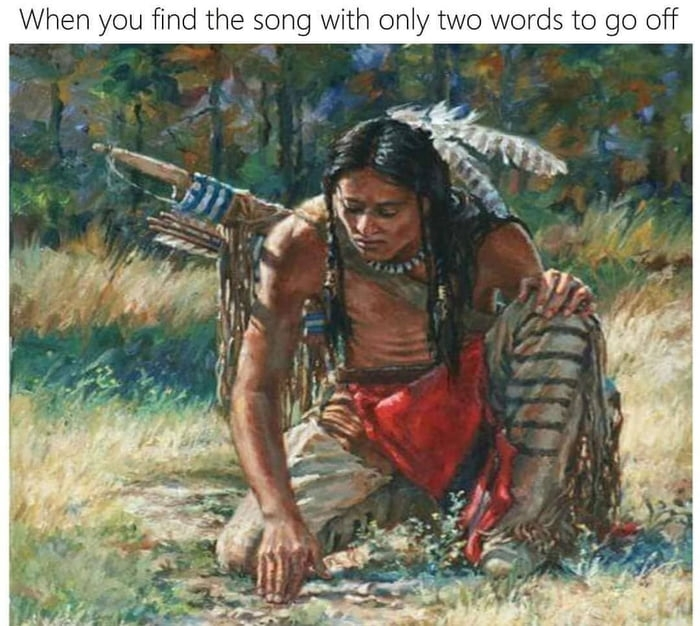 When you looking for a song