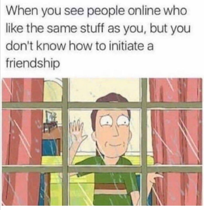 When you see people online