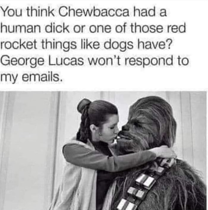 What you think Chewbacca had?