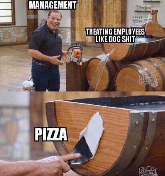 Here's a pizza, courtesy of management