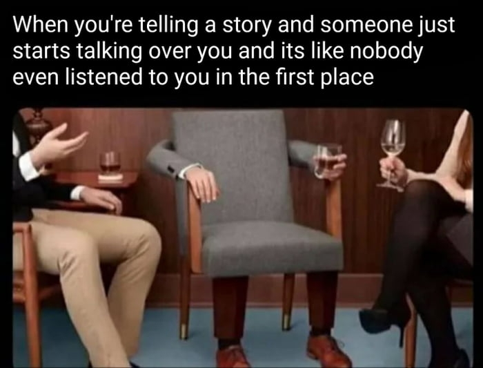 When you're telling a story