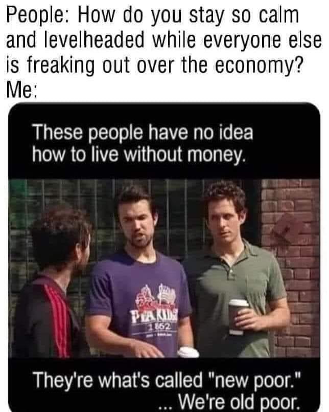 We're old poor