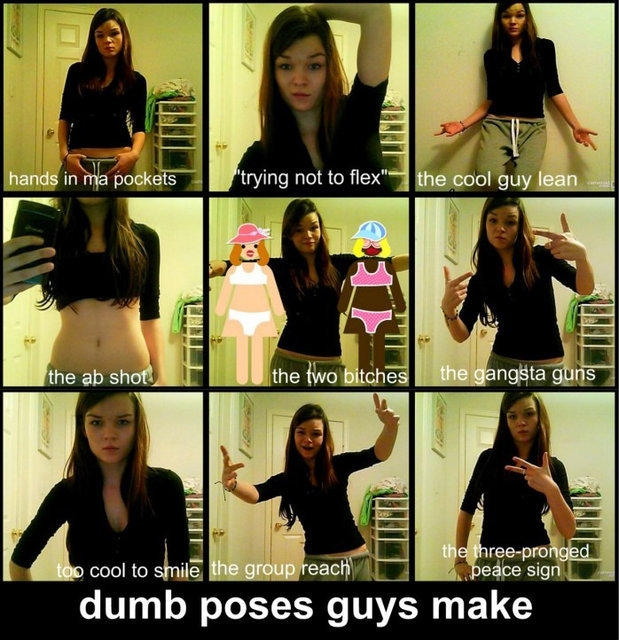 Dumb poses guys make