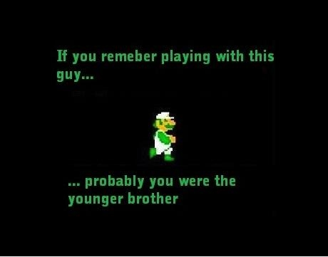 If you remember playing