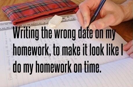 I always do my homework late