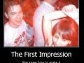 Bad first impression!