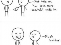 You look more beautiful