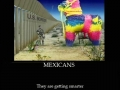 Mexicans..