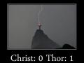Christ: 0 Thor: 1