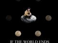 If The World Ends..