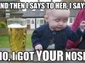 Drunk Baby Nobody's Fool