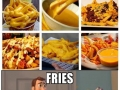 Fries anyone?