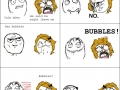 No mad way to say bubbles