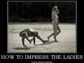 Impress the ladies