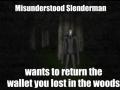 Poor Slenderman