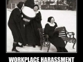 Workplace Harassment