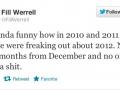 Fill Werrell insight on 2012