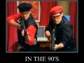 In the 90's..