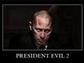 President Evil 2