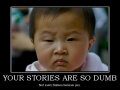 Dumb stories