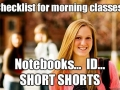 Every girl on campus