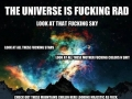 The universe is the SH*T!