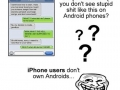 iPhone users are stupid