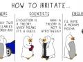 How to irritate..