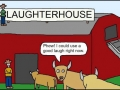 Laughter House