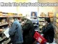 Men looking for baby food