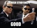 Every time I study hard