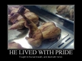 He lived with pride