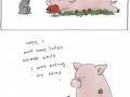 You scared me, Piggy!